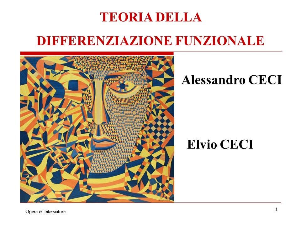 https://sites.google.com/a/alessandroceci.eu/booksite-di-alessandro-ceci-teoria-della-differenziazione-funzionale/